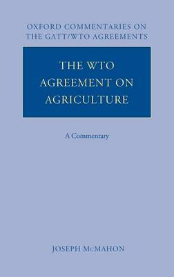 The WTO Agreement on Agriculture by Joseph McMahon image