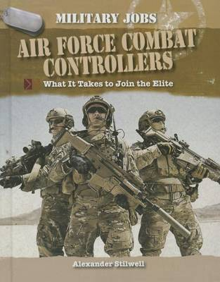 Air Force Combat Controllers by Alexander Stilwell image
