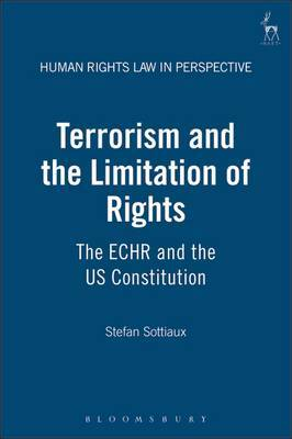 Terrorism and the Limitation of Rights by Stefan Sottiaux