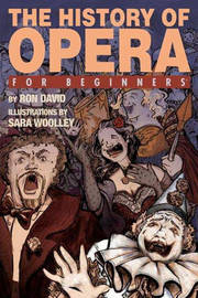 History of Opera for Beginners by Ron David