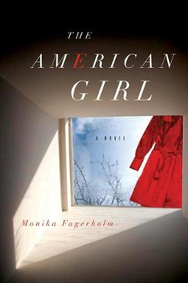 The American Girl by Monika Fagerholm image