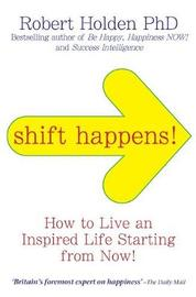 Shift Happens! by Robert Holden image