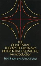 The Qualitative Theory of Ordinary Differential Equations by Fred Brauer