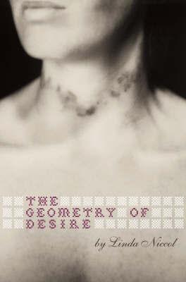 The Geometry of Desire by Linda Niccol