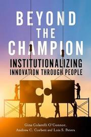 Beyond the Champion by Gina Colarelli O'Connor