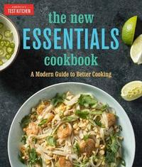 The New Essentials by America's Test Kitchen