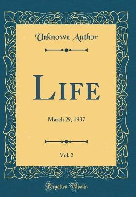 Life, Vol. 2 by Unknown Author