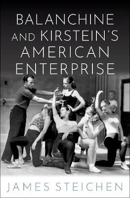 Balanchine and Kirstein's American Enterprise by James Steichen image