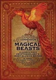 The Compendium of Magical Beasts by Veronica Wigberht-Blackwater
