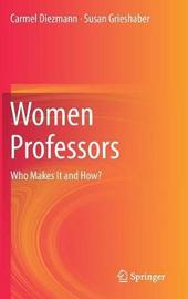 Women Professors by Carmel Diezmann