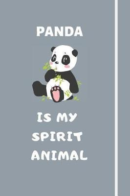 Panda Is My Spirit Animal by Pandagang Publications
