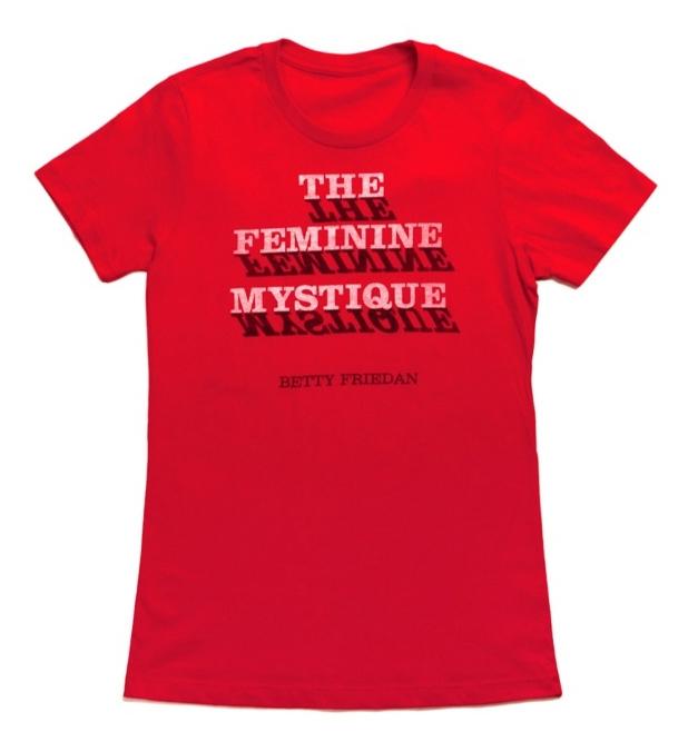 The Feminine Mystique - Women's Large (Crew)