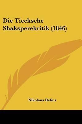 Die Tiecksche Shaksperekritik (1846) by Nikolaus Delius image