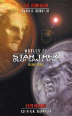 """Star Trek: Worlds of """"Deep Space Nine"""": No. 3: The Dominion and Ferenginar by David R. George"""