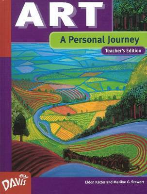 Art and the Human Experience, A Personal Journey by Eldon Katter