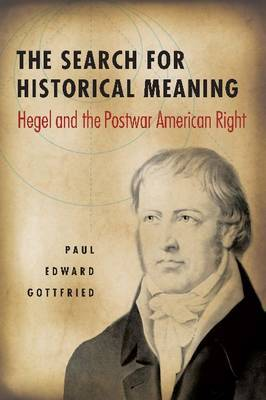 The Search for Historical Meaning by Paul Gottfried image