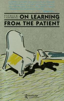 On Learning from the Patient by Patrick Casement