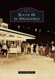 Route 66 in Springfield by Cheryl Eichar Jett