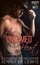 His Untamed Heart by Jennifer Lewis