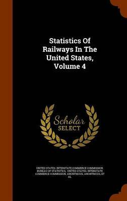 Statistics of Railways in the United States, Volume 4 image