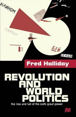 Revolution and World Politics by Fred Halliday