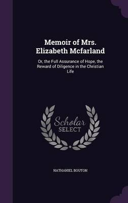 Memoir of Mrs. Elizabeth McFarland by Nathaniel Bouton image