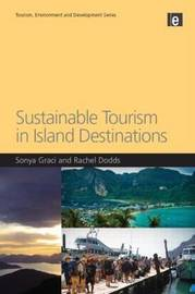 Sustainable Tourism in Island Destinations by Sonya Graci