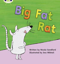 Bug Club Phonics Bug Set 05 Big Fat Rat by Nicola Sandford