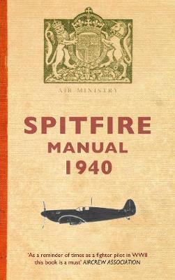 Spitfire Manual 1940 by Dilip Sarkar image