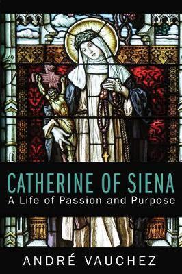 Catherine of Siena by Andrea Vauchez