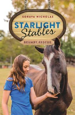 Starlight Stables: Brumby Rescue. Book 5: Book 5 by Soraya Nicholas image