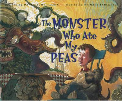 The Monster Who Ate My Peas by Danny Schnitzlein image