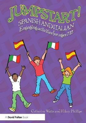 Jumpstart! Spanish and Italian by Catherine Watts