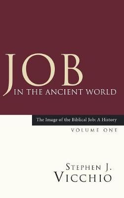 Job in the Ancient World by Stephen J Vicchio image