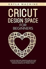 Cricut design space for beginners by Kayla Machine