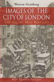 Images of the City of London: The Square Mile Revealed by Warren Grynberg image
