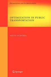 Optimization in Public Transportation by Anita Schobel