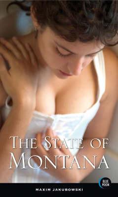 The State of Montana by Maxim Jakubowski