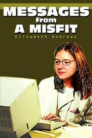 Messages from a Misfit by Elizabeth Andrews image