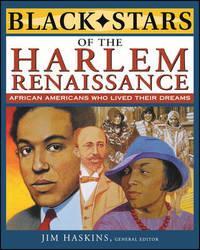 Black Stars of the Harlem Renaissance by Jim Haskins