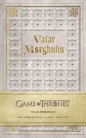 Game of Thrones: Valar Morghulis Hardcover Ruled Journal by Insight Editions