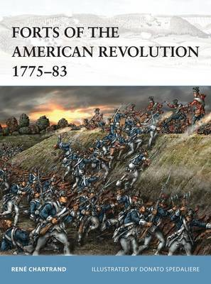 Forts of the American Revolution 1775-83 by Rene Chartrand image