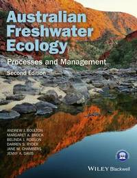 Australian Freshwater Ecology by Andrew Boulton