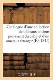 Catalogue D'Une Collection de Tableaux Anciens Provenant Du Cabinet D'Un Amateur Etranger by Maulde Et Renou