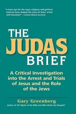 The Judas Brief by Gary Greenberg