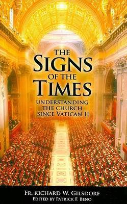 The Signs of the Times by Richard W Gilsdorf