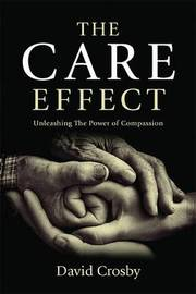The Care Effect by David Crosby
