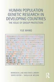 Human Population Genetic Research in Developing Countries by Yue Wang