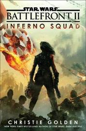 Star Wars: Battlefront II: Inferno Squad by Christie Golden image