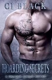 Hoarding Secrets by C I Black